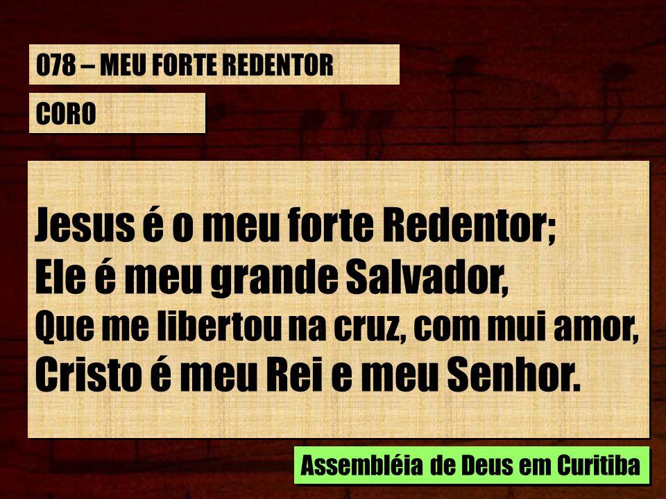 ESTROFE 3/4 Eu gozo desta grande salvação, Meu nome já no céu está; E recebi a divina.
