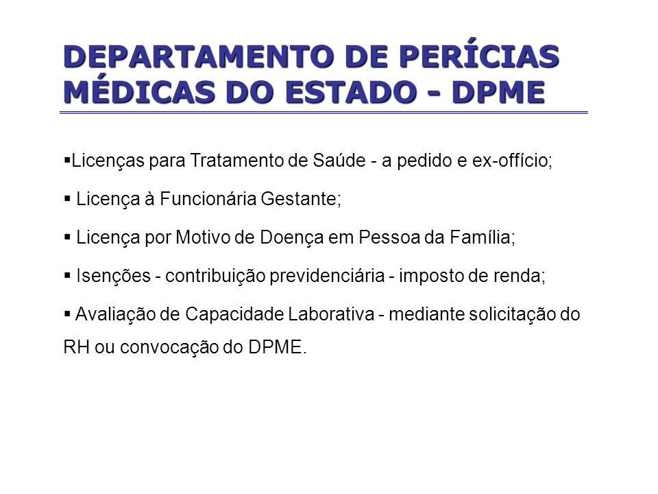 Licenças para Tratamento de Saúde - a pedido e ex-offício; Licença à Funcionária Gestante; Licença por Motivo de Doença em Pessoa da Família; Isenções