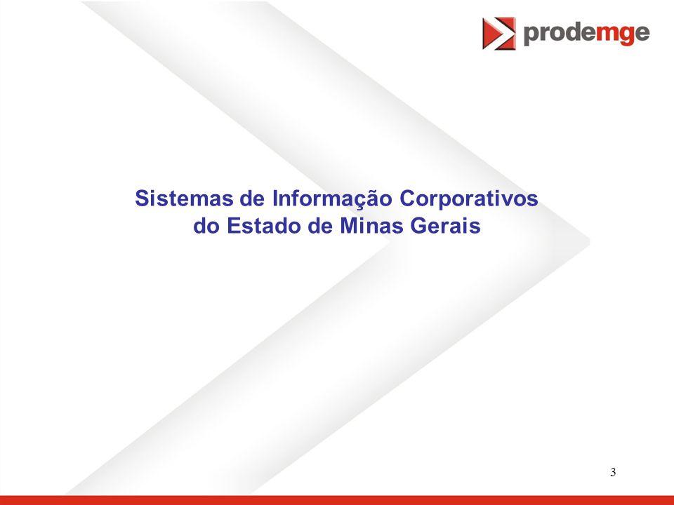 3 Sistemas de Informação Corporativos do Estado de Minas Gerais