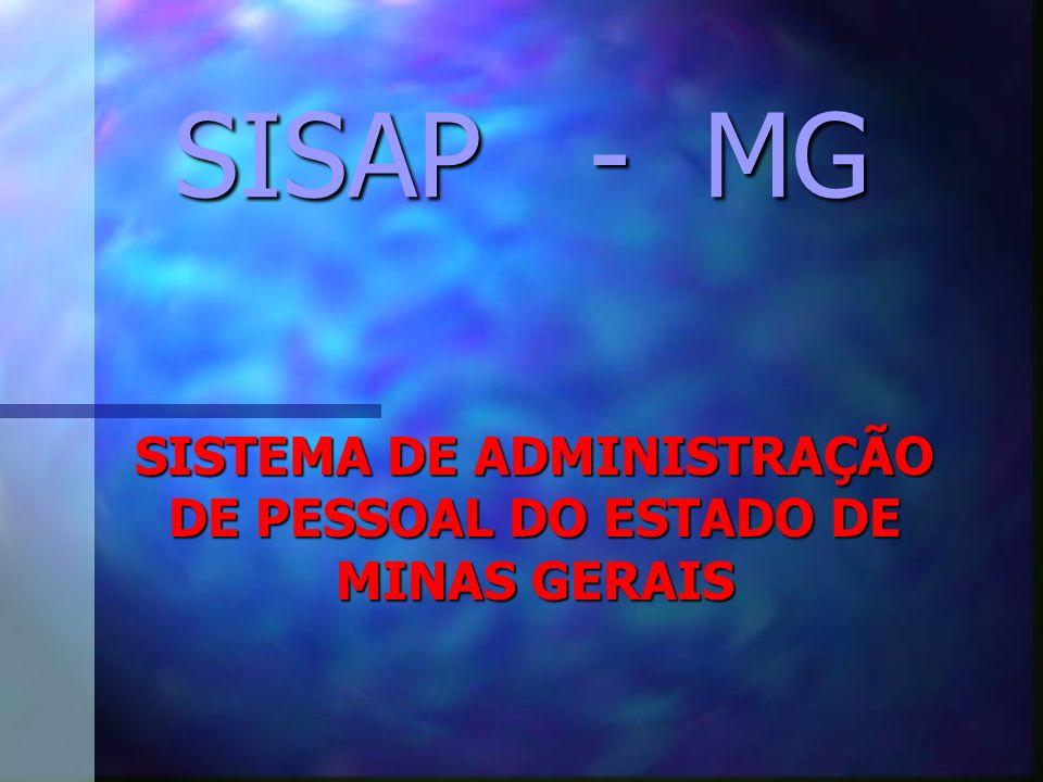 SISAP - MG SISTEMA DE ADMINISTRAÇÃO DE PESSOAL DO ESTADO DE MINAS GERAIS