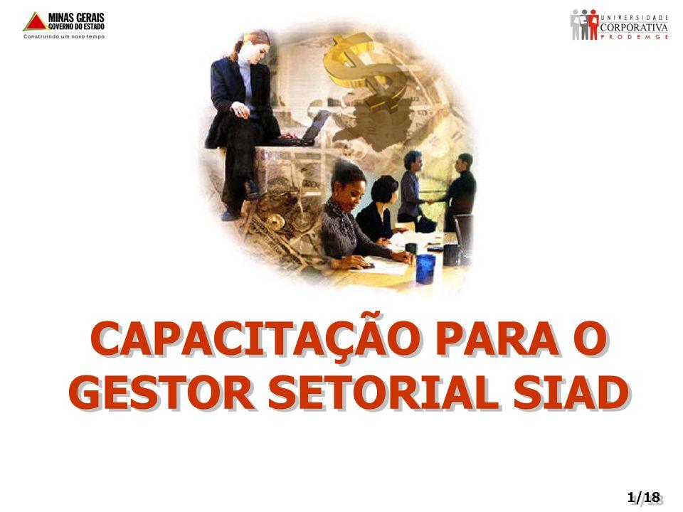 CAPACITAÇÃO PARA O GESTOR SETORIAL SIAD 1/18