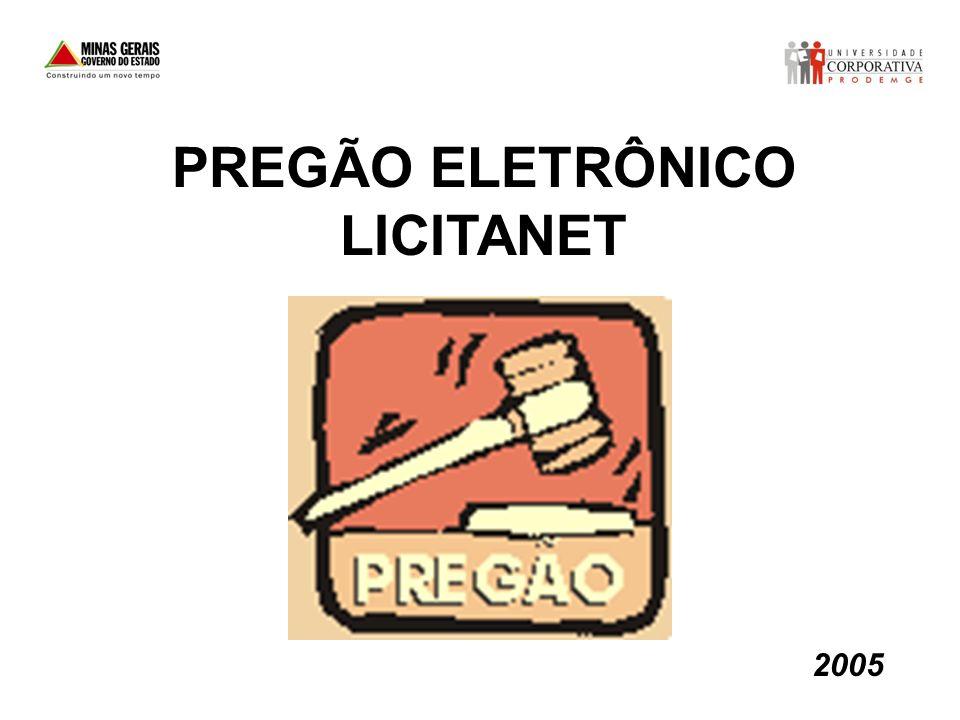 2005 PREGÃO ELETRÔNICO LICITANET