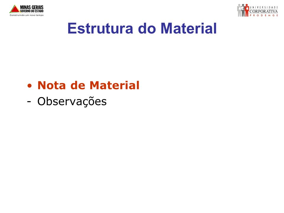 Estrutura do Material Nota de Material -Observações