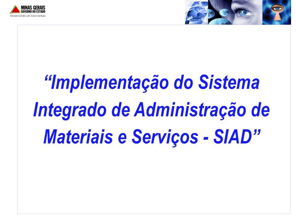 Implementação do Sistema Integrado de Administração de Materiais e Serviços - SIAD