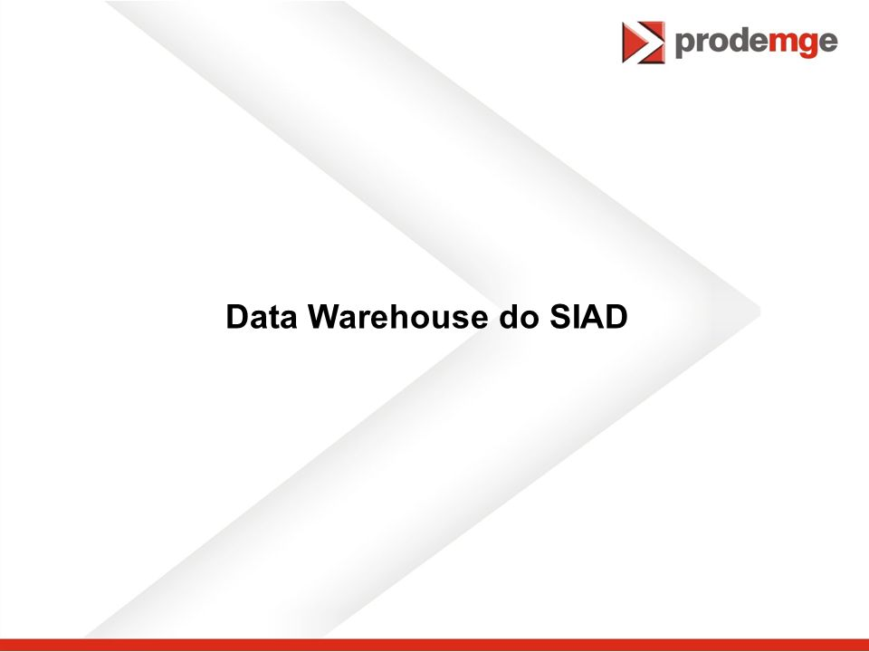 Data Warehouse do SIAD