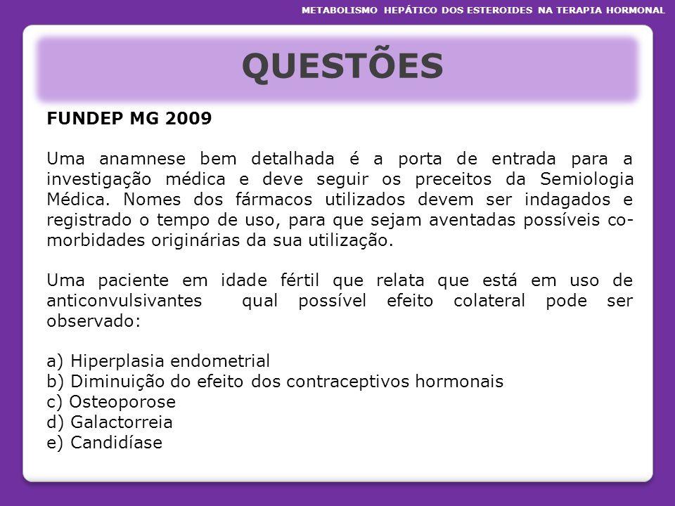 QUESTÕES FUNDEP MG 2009 Uma anamnese bem detalhada é a porta de entrada para a investigação médica e deve seguir os preceitos da Semiologia Médica. No