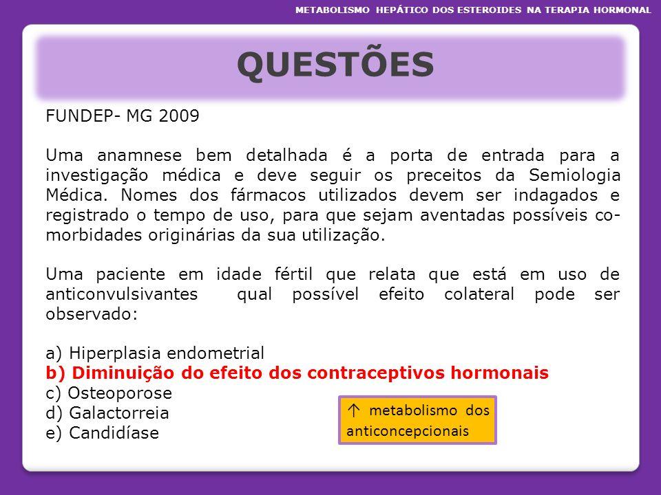 QUESTÕES FUNDEP- MG 2009 Uma anamnese bem detalhada é a porta de entrada para a investigação médica e deve seguir os preceitos da Semiologia Médica. N