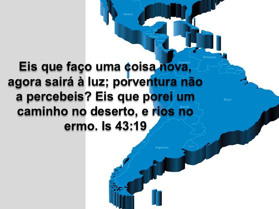 VISIÓN 20/20-6R Integrar a América Latina Para o cumprimento da Missão Global