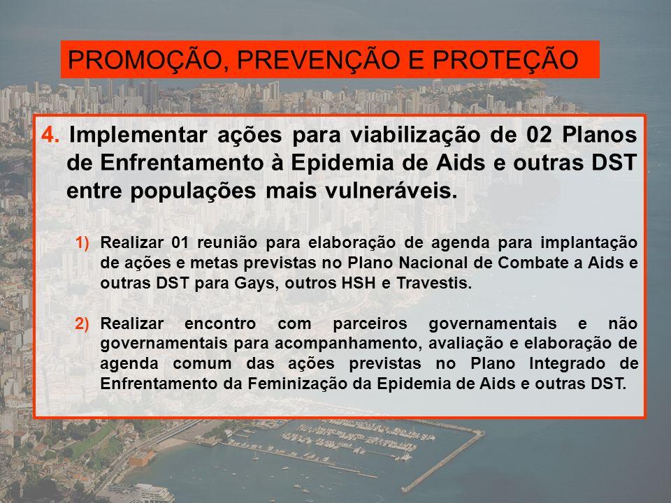 PROMOÇÃO, PREVENÇÃO E PROTEÇÃO 5.