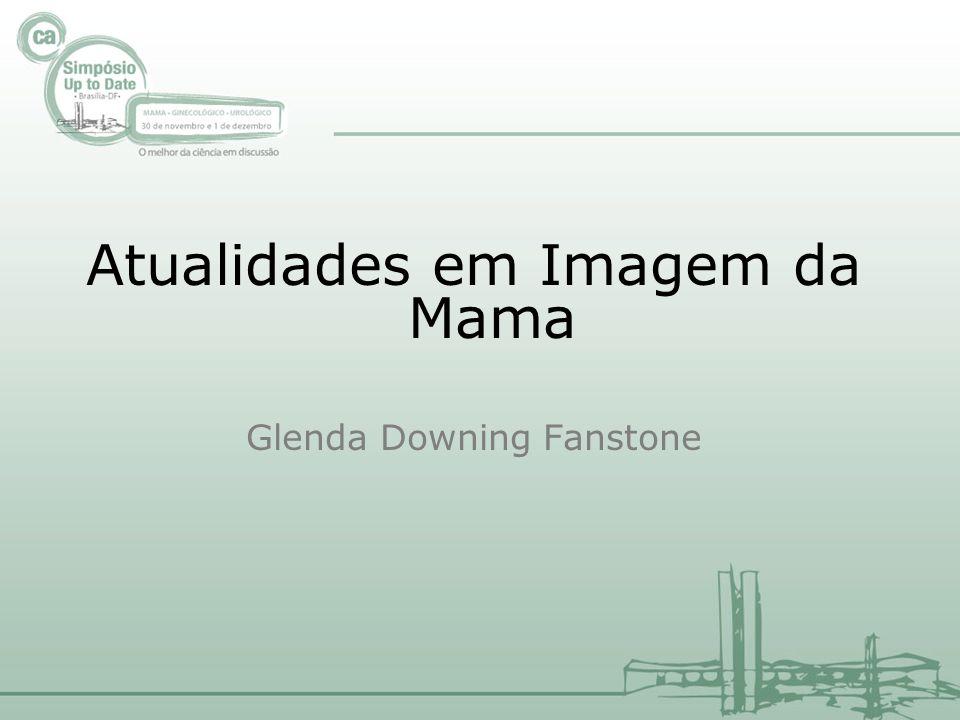 Atualidades em Imagem da Mama Glenda Downing Fanstone