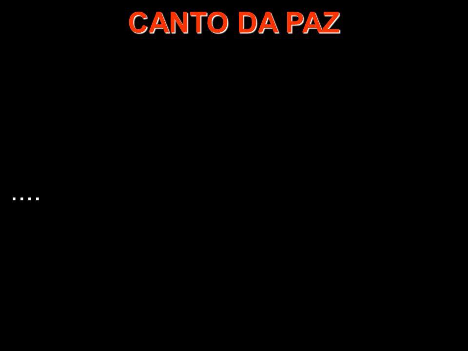.... 1/2 CANTO DA PAZ