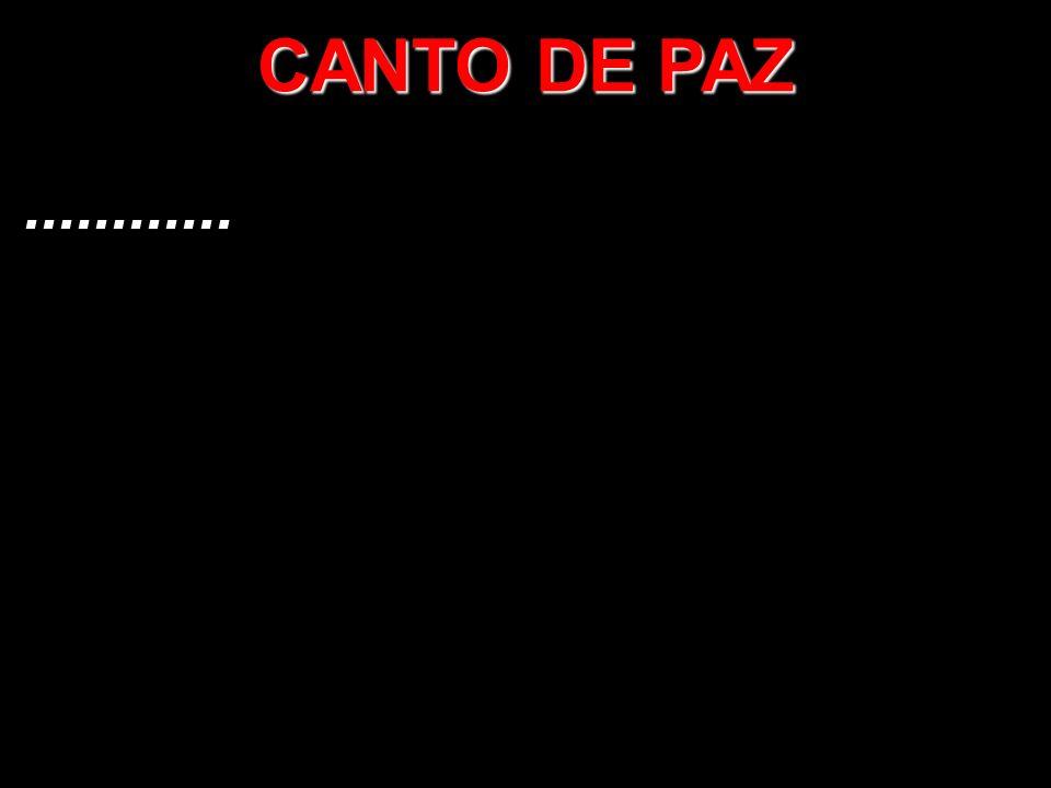 CANTO DE PAZ............