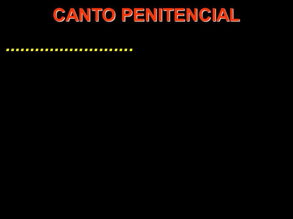 .......................... CANTO PENITENCIAL