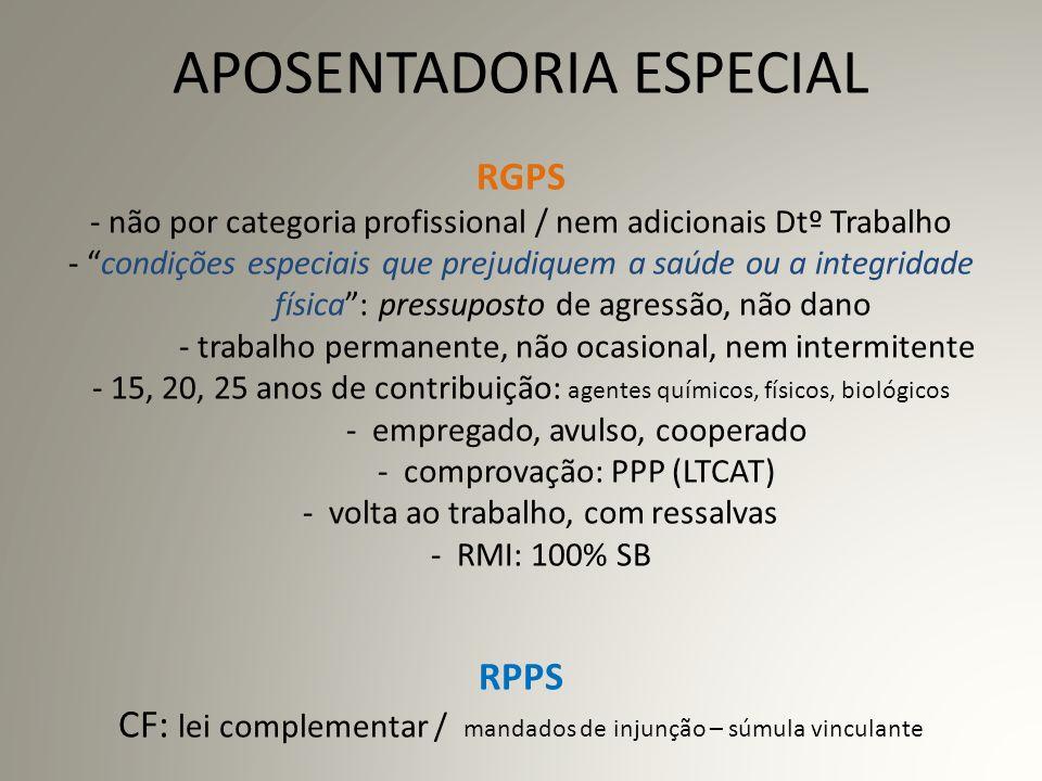 VALOR DOS BENEFÍCIOS RGPS - piso: R$ 465,00 (1 SM) - teto: R$ 3.218,90 - cálculo média / fator previdenciário RPPS - teto inclui vantagens pessoais (quinquênios, sexta parte, etc.) - aplica-se inclusive àqueles que já recebiam remuneração superior ( *) Também carreiras vinculadas ao Judiciário (MP, Defensoria Pública e Procuradores).