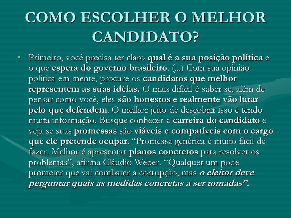 COMO ESCOLHER O MELHOR CANDIDATO.