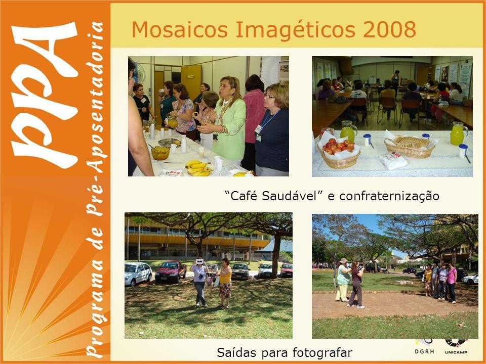 Mosaicos Imagéticos 2008 Saídas para fotografar Café Saudável e confraternização