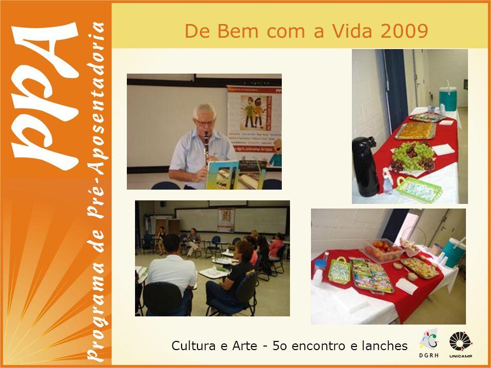 De Bem com a Vida 2009 Cultura e Arte - 5o encontro e lanches