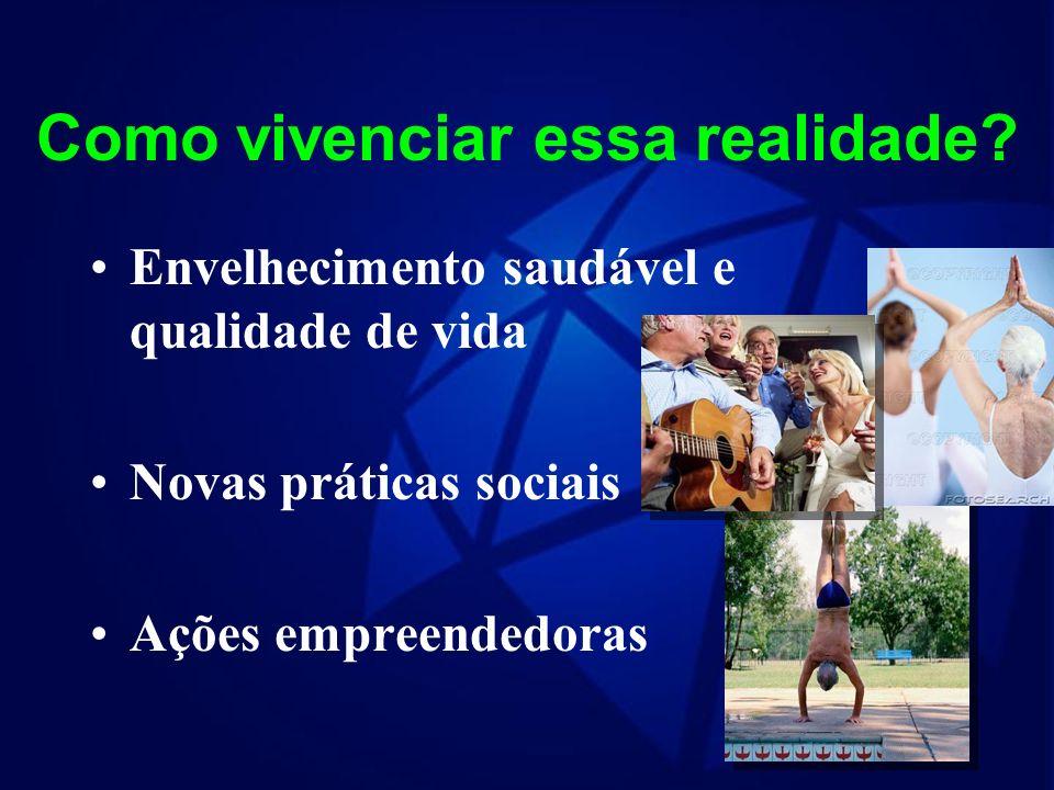 O idoso só será visto diferentemente com a transformação da sociedade e essa transformação fazemos com ações concretas. Desmitificação sobre o envelhe