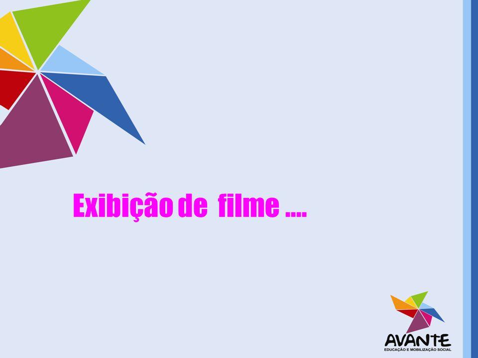 Exibição de filme....