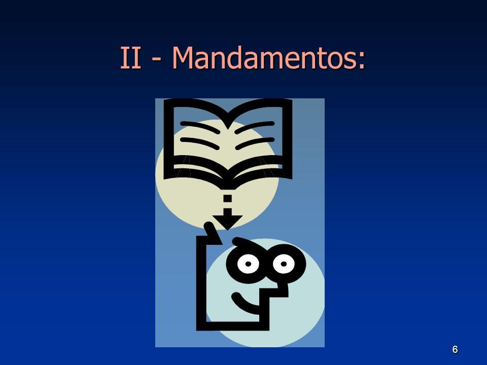6 II - Mandamentos:
