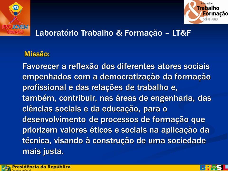 Missão: Missão: Favorecer a reflexão dos diferentes atores sociais empenhados com a democratização da formação profissional e das relações de trabalho