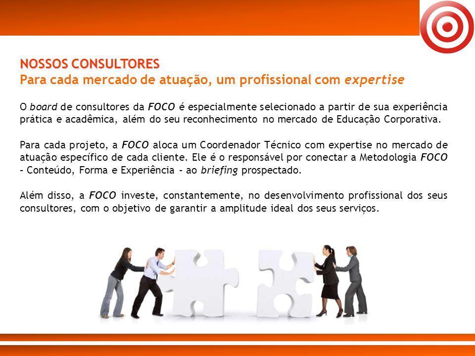 O board de consultores da FOCO é especialmente selecionado a partir de sua experiência prática e acadêmica, além do seu reconhecimento no mercado de E