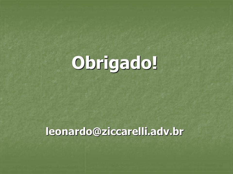Obrigado!leonardo@ziccarelli.adv.br