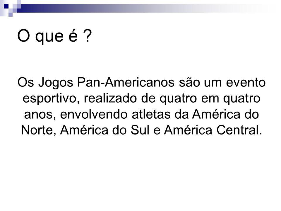 O que é ? Os Jogos Pan-Americanos são um evento esportivo, realizado de quatro em quatro anos, envolvendo atletas da América do Norte, América do Sul