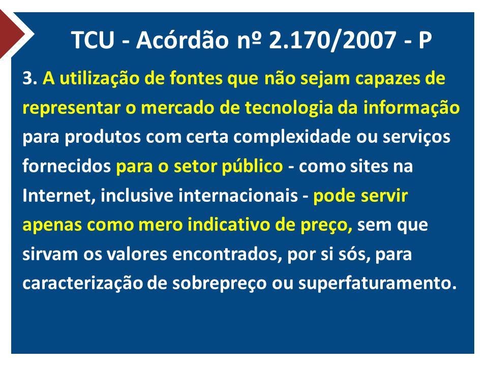 TCU - Acórdão nº 2.170/2007 - P 3.