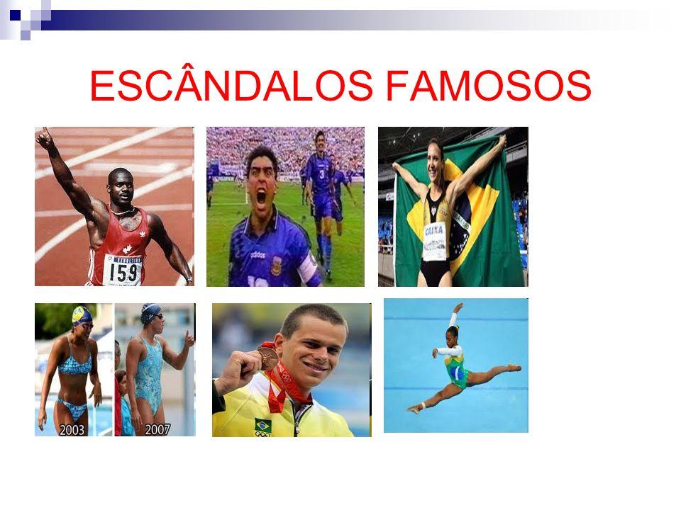 ESCÂNDALOS FAMOSOS