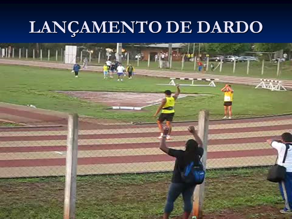 LANÇAMENTO DE DARDO