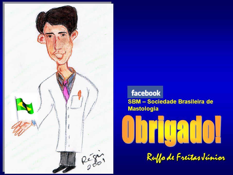 Ruffo de Freitas Júnior Ruffo de Freitas Júnior SBM – Sociedade Brasileira de Mastologia
