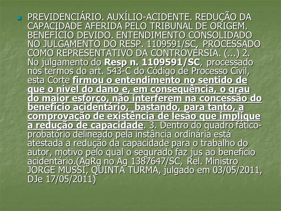 PREVIDENCIÁRIO. AUXÍLIO-ACIDENTE. REDUÇÃO DA CAPACIDADE AFERIDA PELO TRIBUNAL DE ORIGEM. BENEFÍCIO DEVIDO. ENTENDIMENTO CONSOLIDADO NO JULGAMENTO DO R