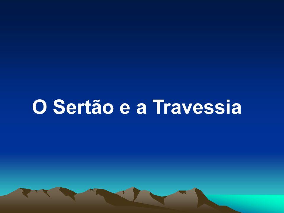 O Sertão e a Travessia