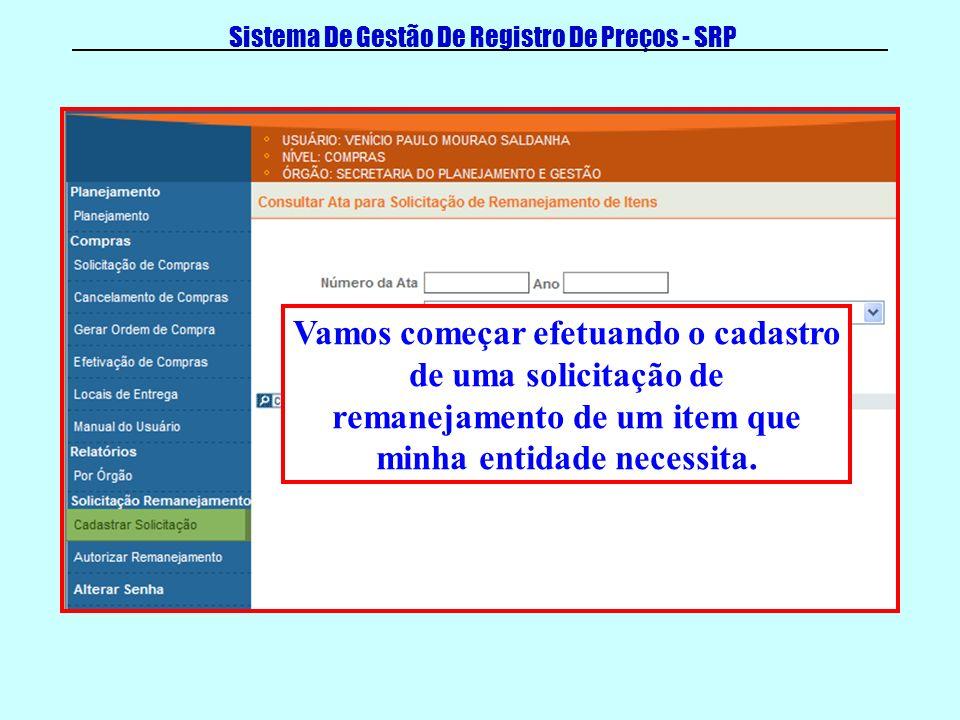 Sistema De Gestão De Registro De Preços - SRP Ao clicar em cadastrar solicitação será exibida a tela para busca da Ata.