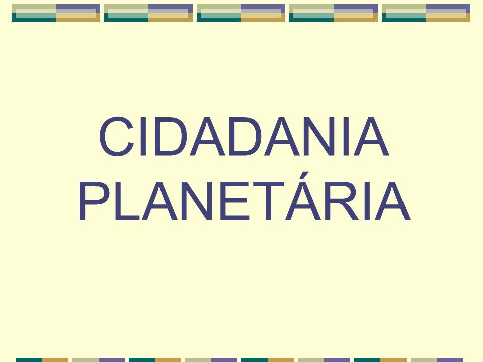4° MOMENTO: CIDADANIA PLANETÁRIA EIXO: REDE DE REDES ANTECEDENTES: MOVIMENTOS SOCIAIS ANTI-GLOBALIZAÇÃO (1996) EXPERIÊNCIA CONSTITUÍDA A PARTIR DOS FÓRUNS SOCIAIS MUNDIAIS