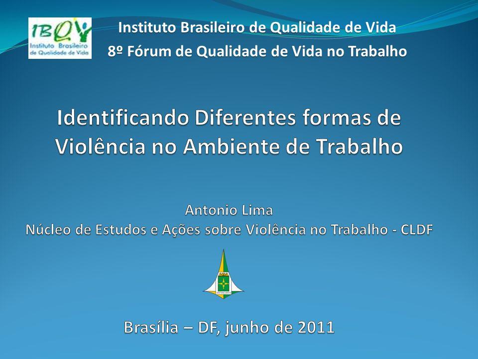 Instituto Brasileiro de Qualidade de Vida 8º Fórum de Qualidade de Vida no Trabalho