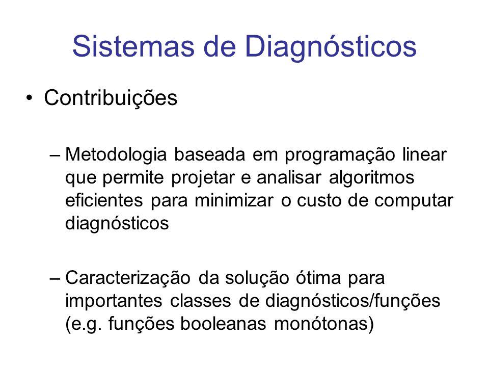 Contribuições –Metodologia baseada em programação linear que permite projetar e analisar algoritmos eficientes para minimizar o custo de computar diag