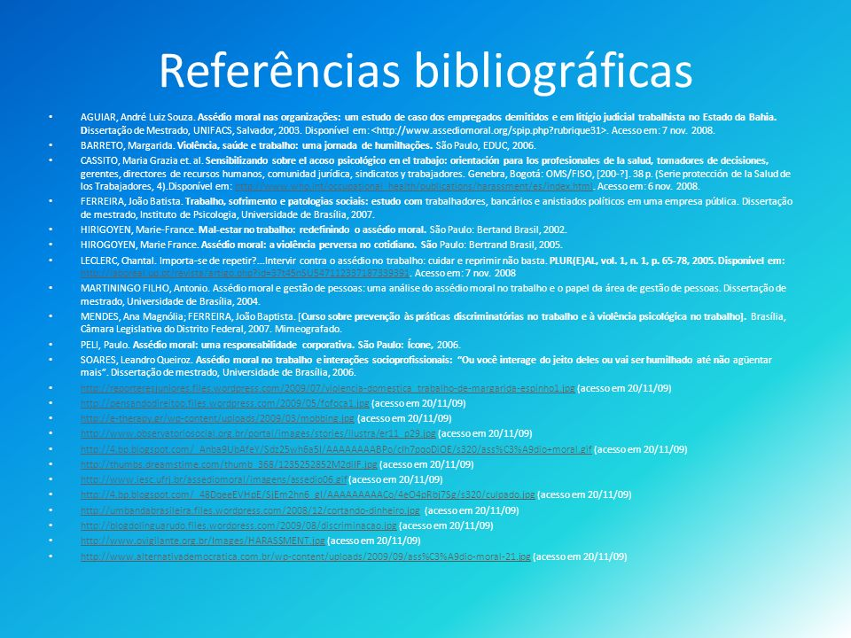 Referências bibliográficas AGUIAR, André Luiz Souza.