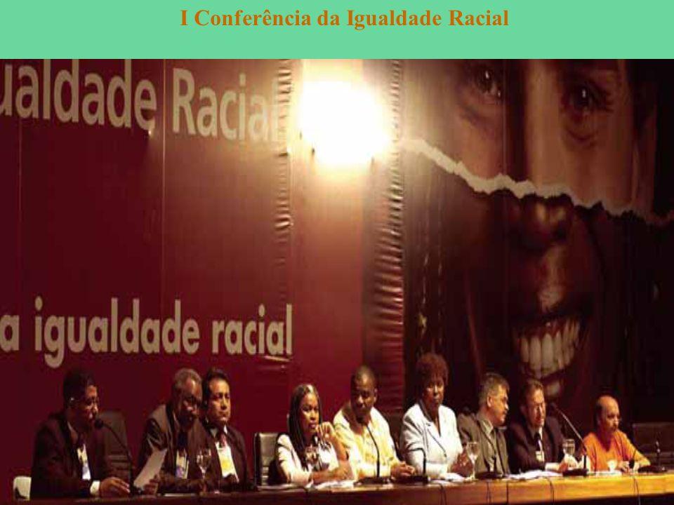 I Conferência da Igualdade Racial