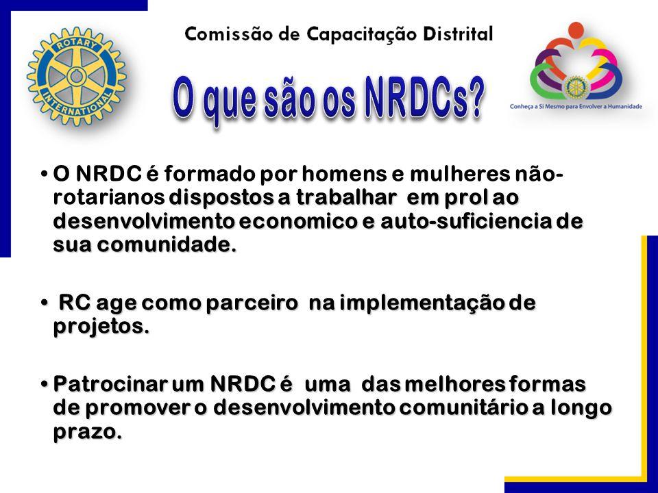 dispostos a trabalhar em prol ao desenvolvimento economico e auto-suficiencia de sua comunidade.O NRDC é formado por homens e mulheres não- rotarianos