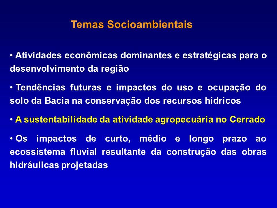 Atividades econômicas dominantes e estratégicas para o desenvolvimento da região Tendências futuras e impactos do uso e ocupação do solo da Bacia na c