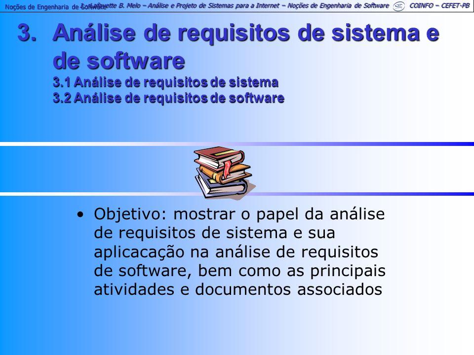 1 - Lafayette B. Melo – Análise e Projeto de Sistemas para a Internet – Noções de Engenharia de Software COINFO – CEFET-PB Noções de Engenharia de Sof