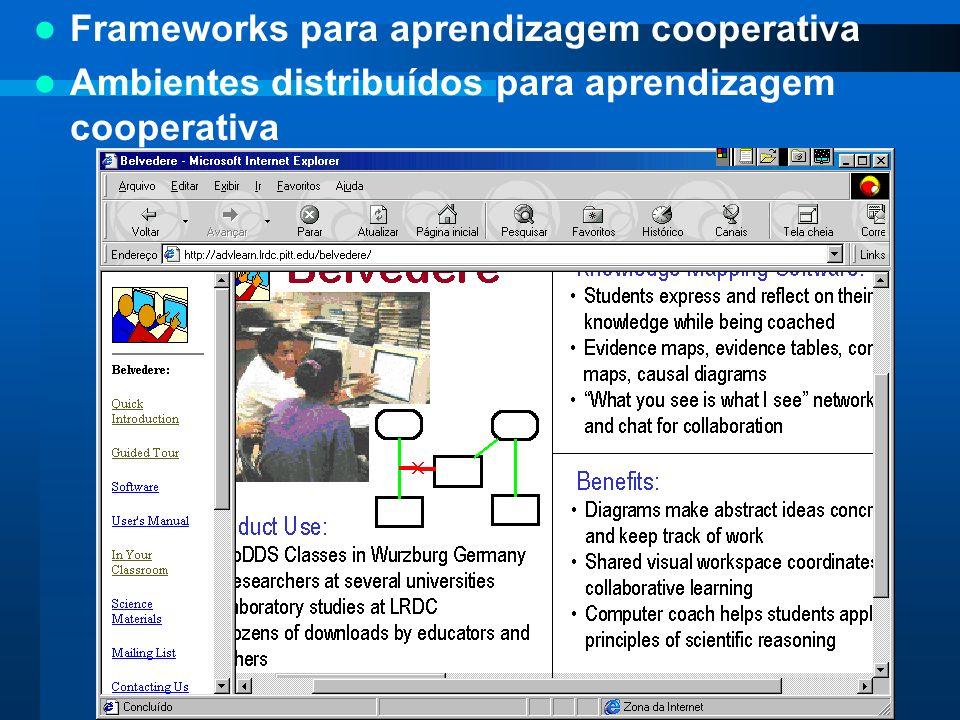 Frameworks para aprendizagem cooperativa Ambientes distribuídos para aprendizagem cooperativa