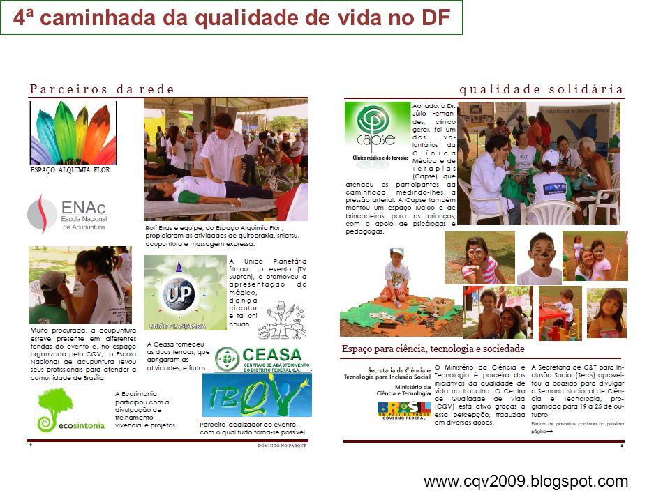4ª caminhada da qualidade de vida no DF www.cqv2009.blogspot.com