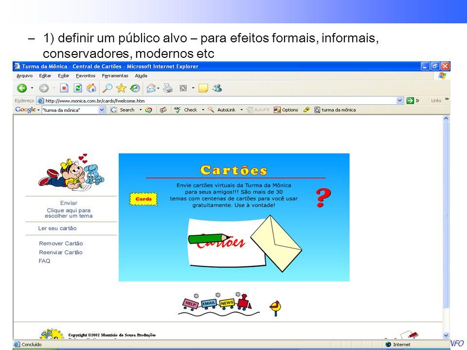 Lafayette B. Melo – CEFET-PB - COINFO –1) definir um público alvo – para efeitos formais, informais, conservadores, modernos etc