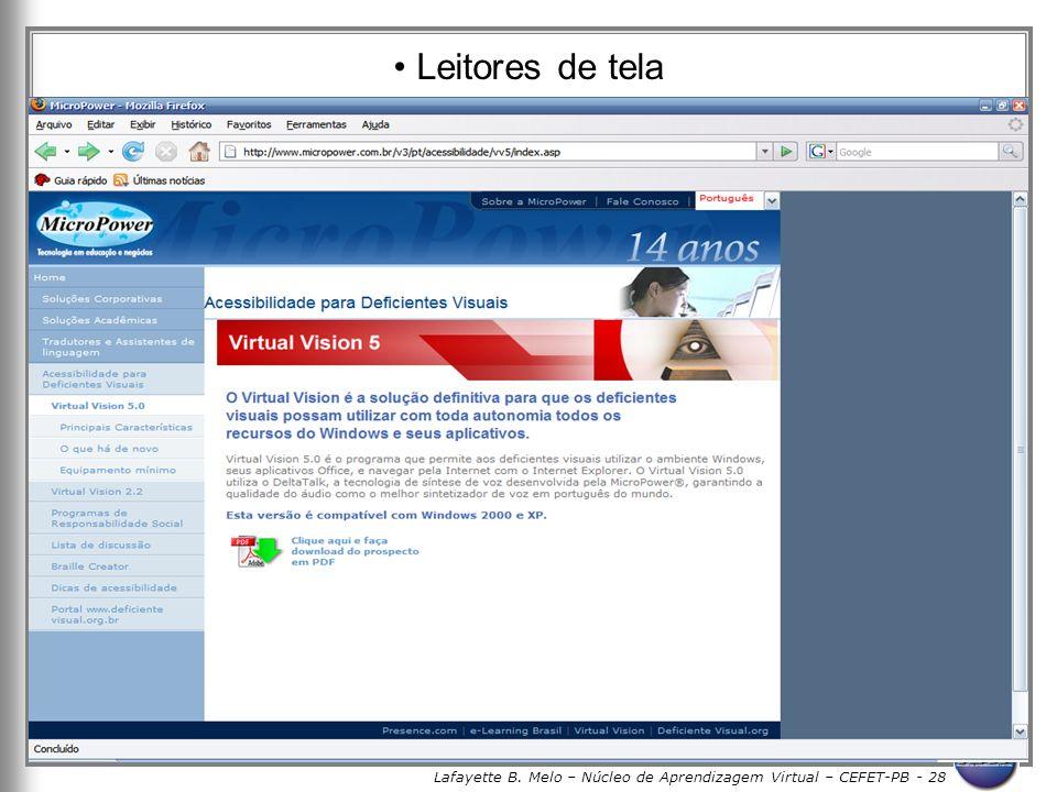 Lafayette B. Melo – Núcleo de Aprendizagem Virtual – CEFET-PB - 28 Leitores de tela