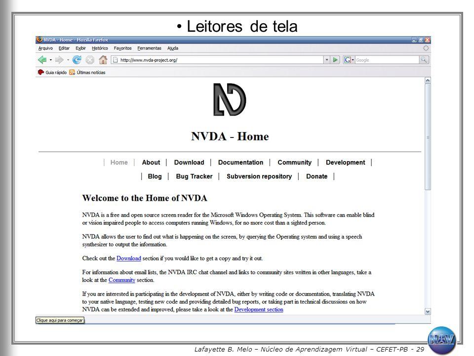 Lafayette B. Melo – Núcleo de Aprendizagem Virtual – CEFET-PB - 29 Leitores de tela