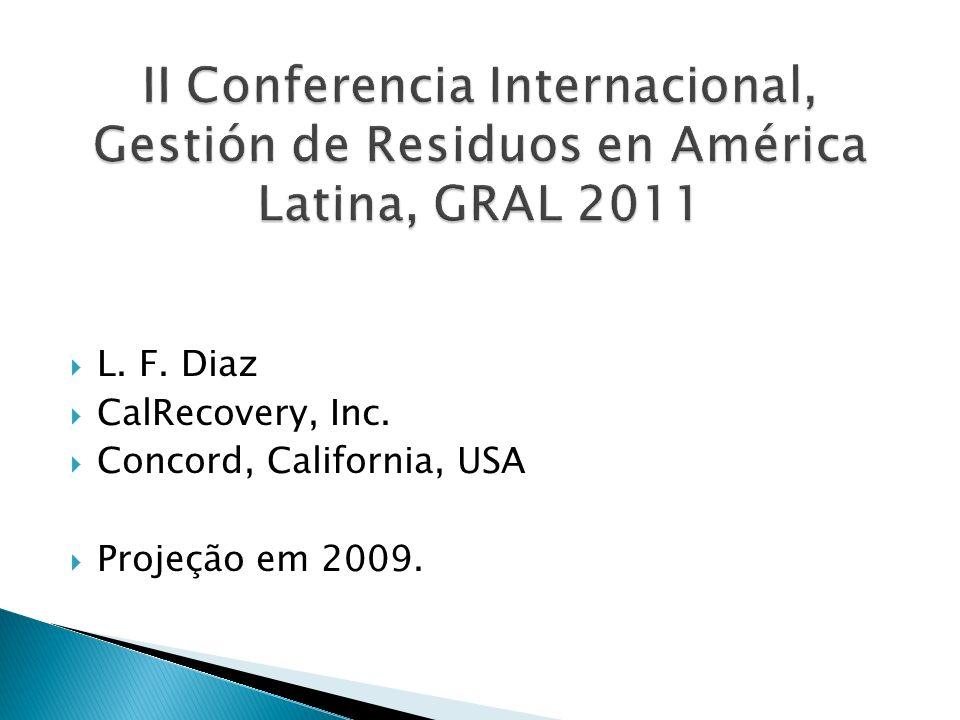 L. F. Diaz CalRecovery, Inc. Concord, California, USA Projeção em 2009.