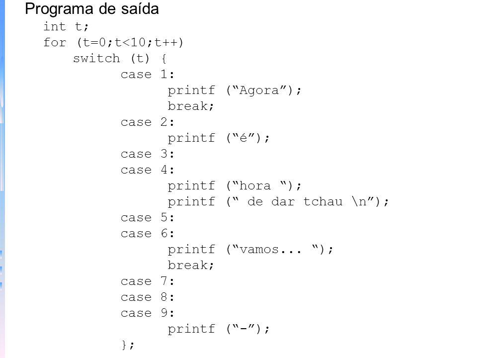 char ch; printf (1. Verificar erros \n); printf (2. Corrigir erros \n); printf (3. Exibir erros \n); printf (4. Outra opção \n); ch = getchar(); switc